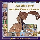 The Blue Bird and the Prince's Crown